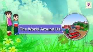 What's in Our Neighborhood | The World Around Us | Science | Grade 1 | Periwinkle