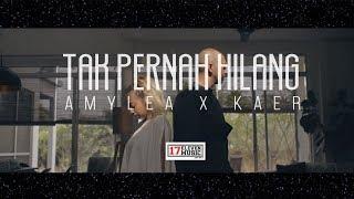 OST NUR - Tak Pernah Hilang (AMYLEA X KAER) Official Music Video