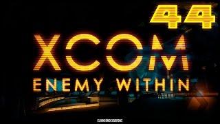 [JUGANDO] - X-COM Enemy Within - Granja Inhóspita - Episodio 44