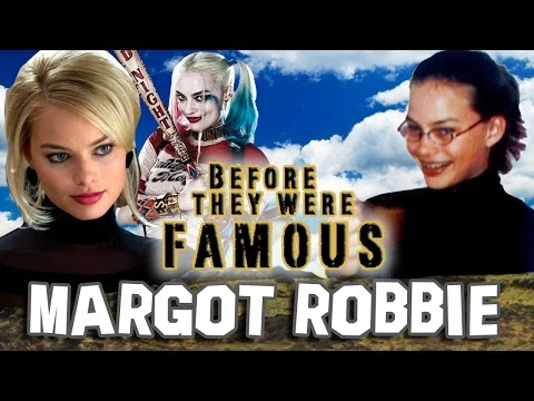 MARGOT ROBBIE - Before They Were Famous