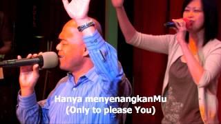 Hidupku Takkan Sama, worship led by Efraim Tamba