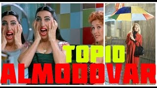 Top 10 Películas de Pedro Almodóvar / Top Ten Almodovar Films