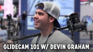 Devin Graham Shows How To Use a Glidecam // DevinSuperTramp at #NABShow 2016