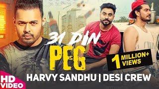 31 Din Peg (Full Video) Harvy Sandhu | Desi Crew | Latest Punjabi Song 2017