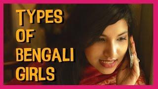 Types of Bengali Girls | TheJhakanakaProject