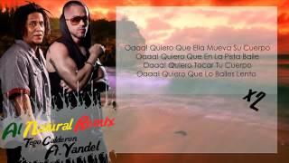Al Natural (Letra) - Tego Calderon Y Yandel