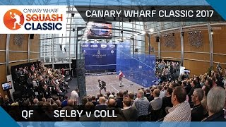 Squash: Selby v Coll - Canary Wharf Classic 2017 QF Highlights