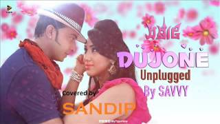 Dujone Unplugged (Samrat: The King Is Here)  Cover By Sandip