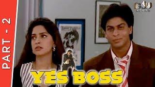 Yes Boss | Part 2 Of 4 | Shahrukh Khan, Juhi Chawla