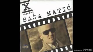 Sasa Matic - Za sta si - (Audio 2011)