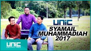 UNIC - Syamail Muhammadiah 2017 (Official Lyric Video) ᴴᴰ