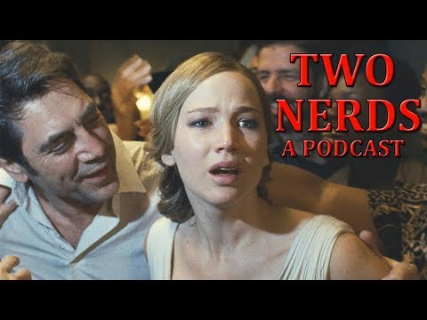 mother! Review, Porn Parody Titles & MORE! | Two Nerds Ep 2.11