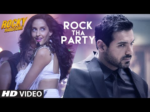 Xxx Mp4 ROCK THA PARTY Video Song ROCKY HANDSOME John Abraham Shruti Haasan Nora Fatehi BOMBAY ROCKERS 3gp Sex
