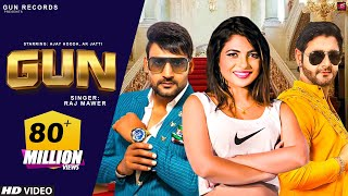 GUN (Official) | New Haryanvi Songs Haryanavi 2018 | Ajay Hooda, AK Jatti, Vijay Varma | Gun Records