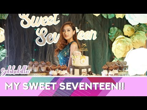 SALSHABILLA #VLOG - MY SWEET SEVENTEEN
