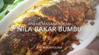 Resep Cara Membuat Ikan Nila Bakar Bumbu  by @olinyolina