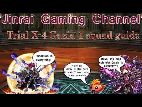 Brave Frontier Trial X4 Gazia 1 Squad Complete Guide