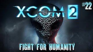 XCOM 2 #22 Alien Counter Attack