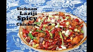 How to Make Laziji, Sichuan Spicy Chicken (辣子鸡)
