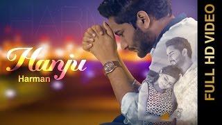 New Punjabi Songs 2016 || HANJU || HARMAN || Punjabi Sad Songs 2016