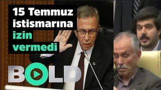 Mansur Yavaş 15 Temmuz istismarına fırsat vermedi | AKP'li meclis üyesinin mikrofonunu kapattı