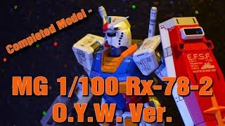 Completed Model - MG 1/100 Rx-78-2 O.Y.W. Ver.