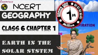 NCERT Class 6 Geography Chapter 1: Earth in the Solar System - Dr. Manishika    English   CBSE