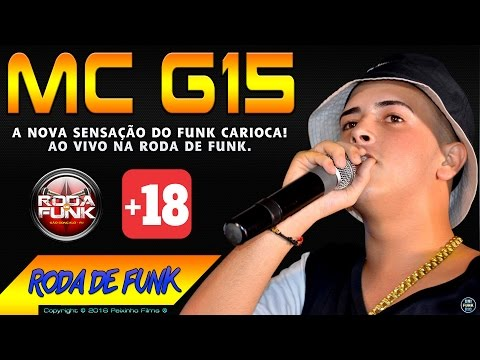 MC G15 Ao Nova Sensação do Funk Carioca Ao Vivo na Roda de Funk 18