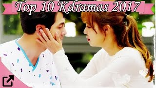 Top 10 Kdramas 2017 (All The Time)