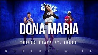 Dona Maria - Thiago Brava Ft. Jorge | FitDance TV (Coreografia) Dance Video