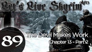 Let's Live Skyrim: Arcane Archer Assassin -Chapter 13 - Part 2