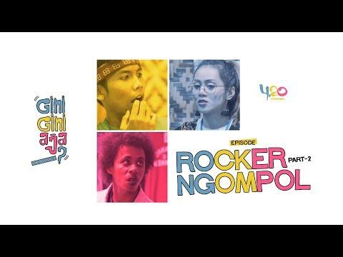 Xxx Mp4 GINI GINI AJA The Series Episode ROCKER NGOMPOL Part 2 3gp Sex