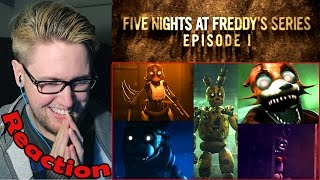 Five Nights at Freddy's Series (Episode 1) REACTION!   SO GOOD!!!  