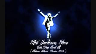 The Jackson Five - Can You Feel It (Thomas Blaster Remix 2014)