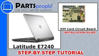 Dell Latitude E7240 SIM Card Circuit Board How-To Video Tutorial