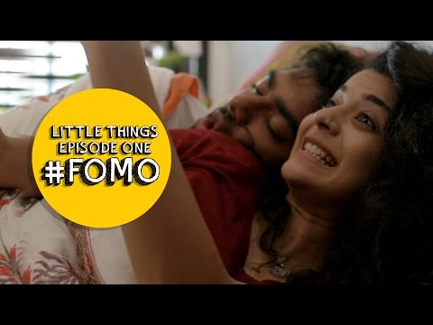 FOMO | Dice Media | Little Things | S01E01