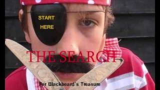 INTERACTIVE VIDEO: The Search for Blackbeard's Treasure- START HERE!