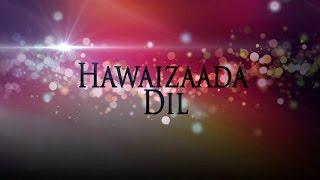 Hawaizaada Dil CHIPMUNKS | Hawaizada | Ayushmann Khurrana | Vshuped