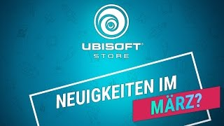 Ubisoft Store: Neuigkeiten und exklusive Deals im März 2017 | Ubisoft [DE]