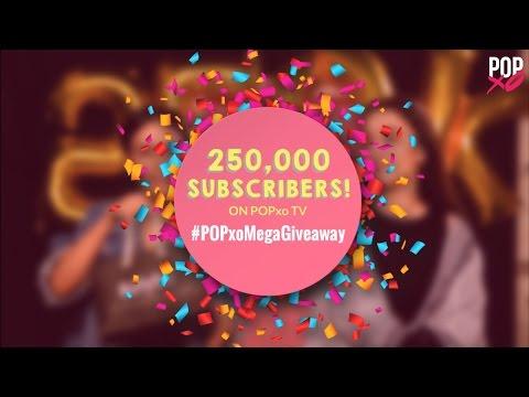 250,000 Subscribers!   #POPxoMegaGiveaway - POPxo Giveaway