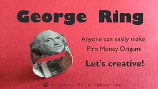 George Ring ~ How to fold Dollar Bill Money Origami ~