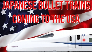 Japanese Bullet Trains Coming to the USA! - Donald Trump and Shinzo Abe - FAST FORWARD