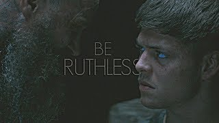 (Vikings) Ragnar and Ivar || Be Ruthless [HBD Thorny Rose]