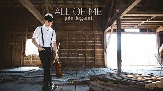 All of Me - John Legend - Violin and Guitar Cover - Daniel Jang