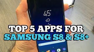 Top 5 samsung apps for Samsung Galaxy S8 & S8+  : Must Download