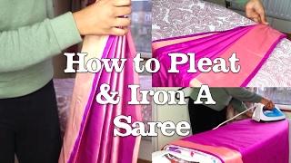 How to Pleat & Iron a Saree (Prep) Tutorial | Thuri Makeup