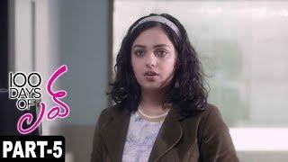 100 Days Of Love Full Movie Part 5 || Dulquer Salmaan, Nithya Menon