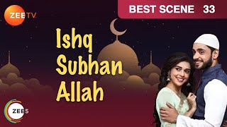 Ishq Subhan Allah - इश्क़ सुभान अल्लाह - Episode 33 - April 27, 2018 - Best Scene