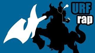 League of Legends : Urf Rap