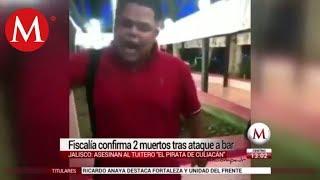 El Pirata de Culiacán recibió al menos 15 impactos de bala: Fiscalía de Jalisco